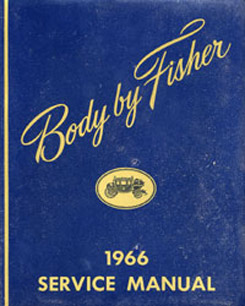 1966 FISHER BODY MANUAL (ea)