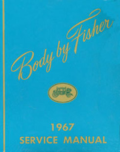 1967 FISHER BODY MANUAL (ea)