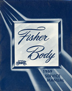 1969 FISHER BODY MANUAL (ea)
